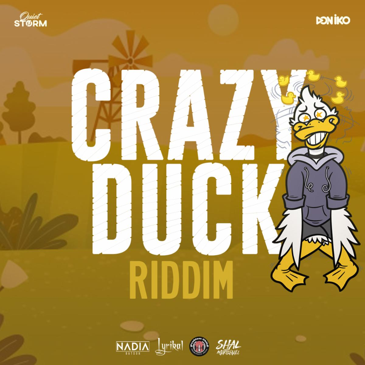 Crazy Duck Riddim
