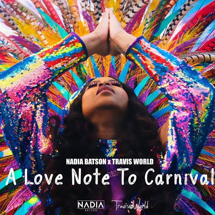 Nadia Batson x Travis World - A Love Note To Carnival
