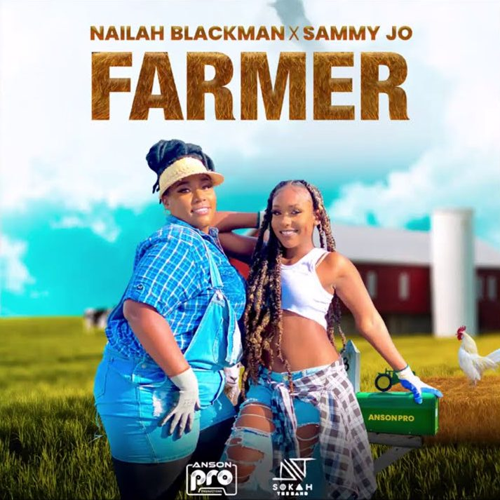 Nailah Blackman x Sammy Jo - Farmer
