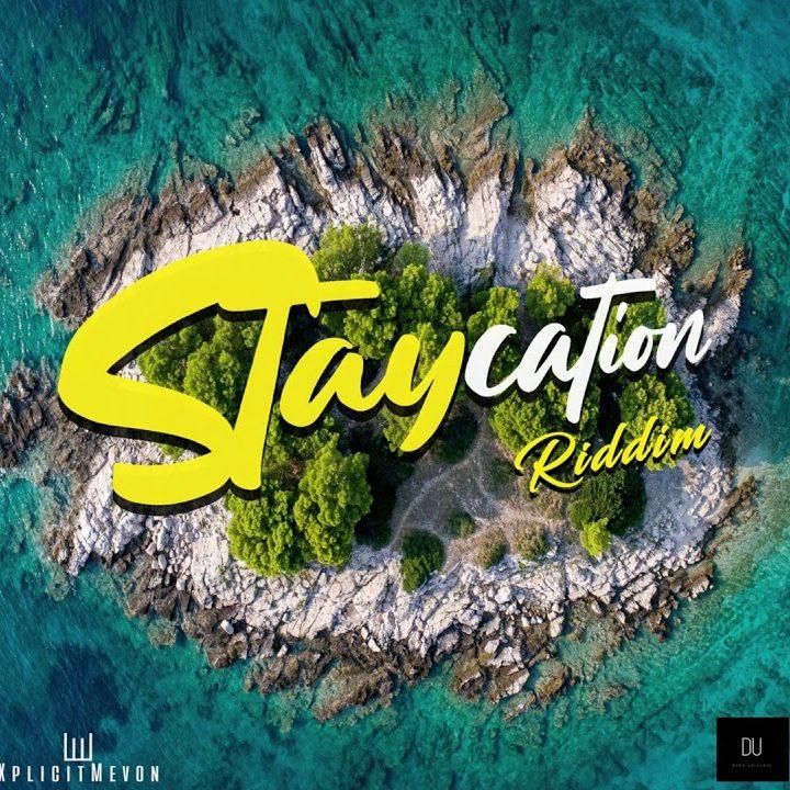 Staycation Riddim