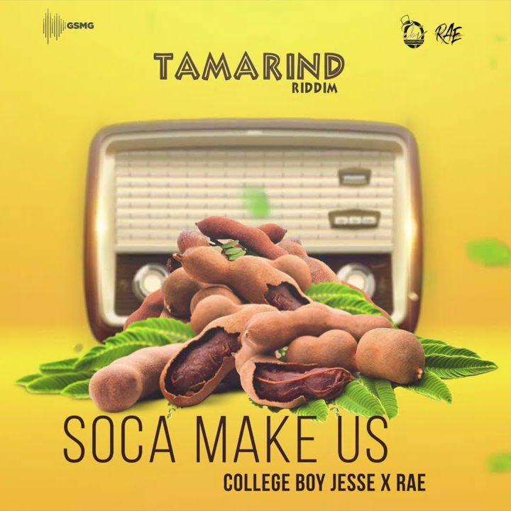 College Boy Jesse x Rae Soca Make Us