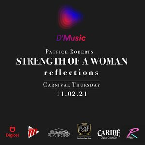 Patrice Roberts Strength Of A Woman: Reflections