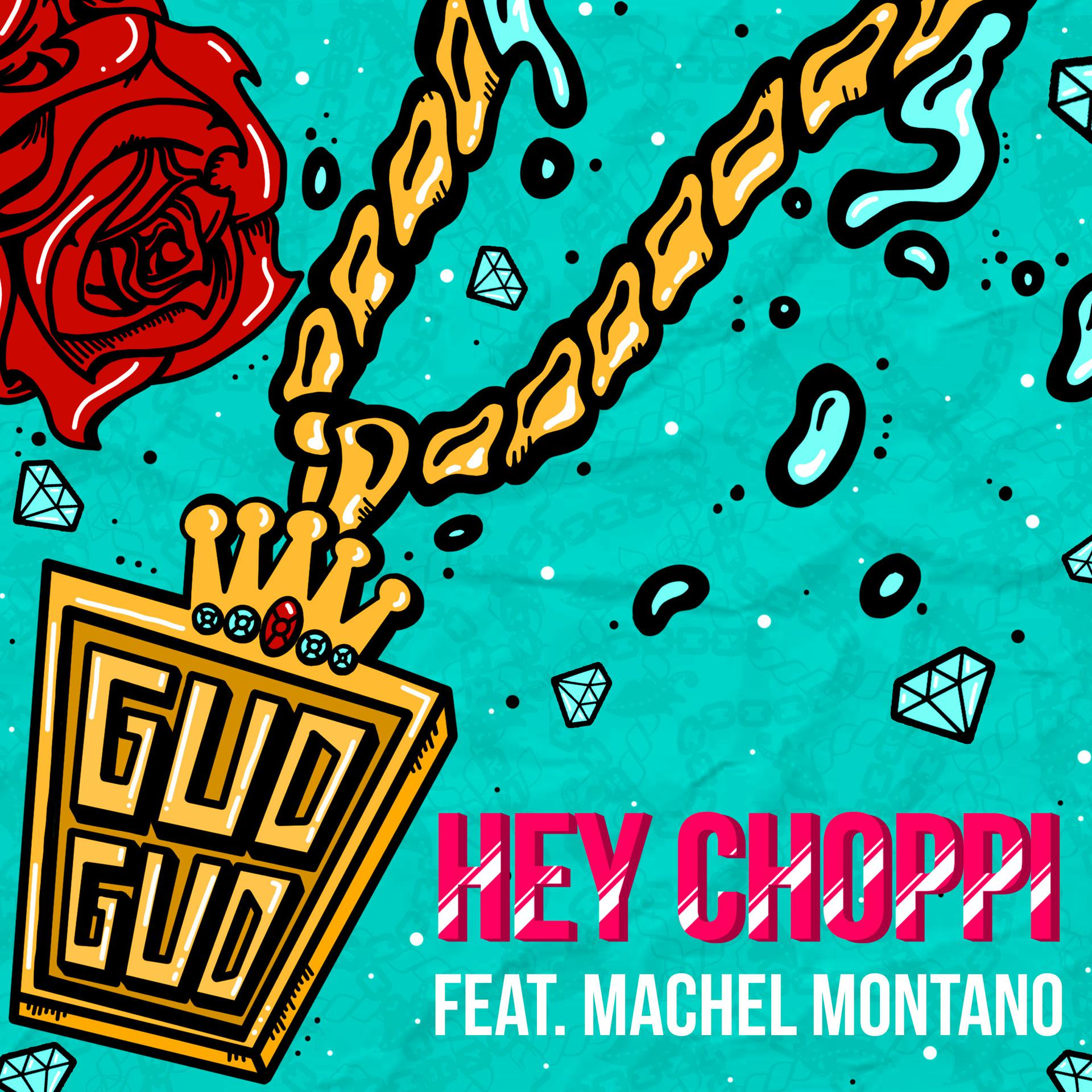 "Hey Choppi x Machel Montano ""Gud Gud"""