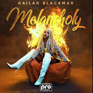 Nailah Blackman Melancholy