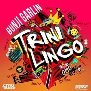 Bunji Garlin Trini Lingo