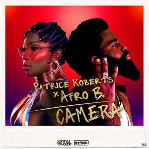 Patrice Roberts x Afro B - Camera