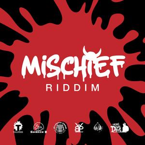 Mischief Riddim