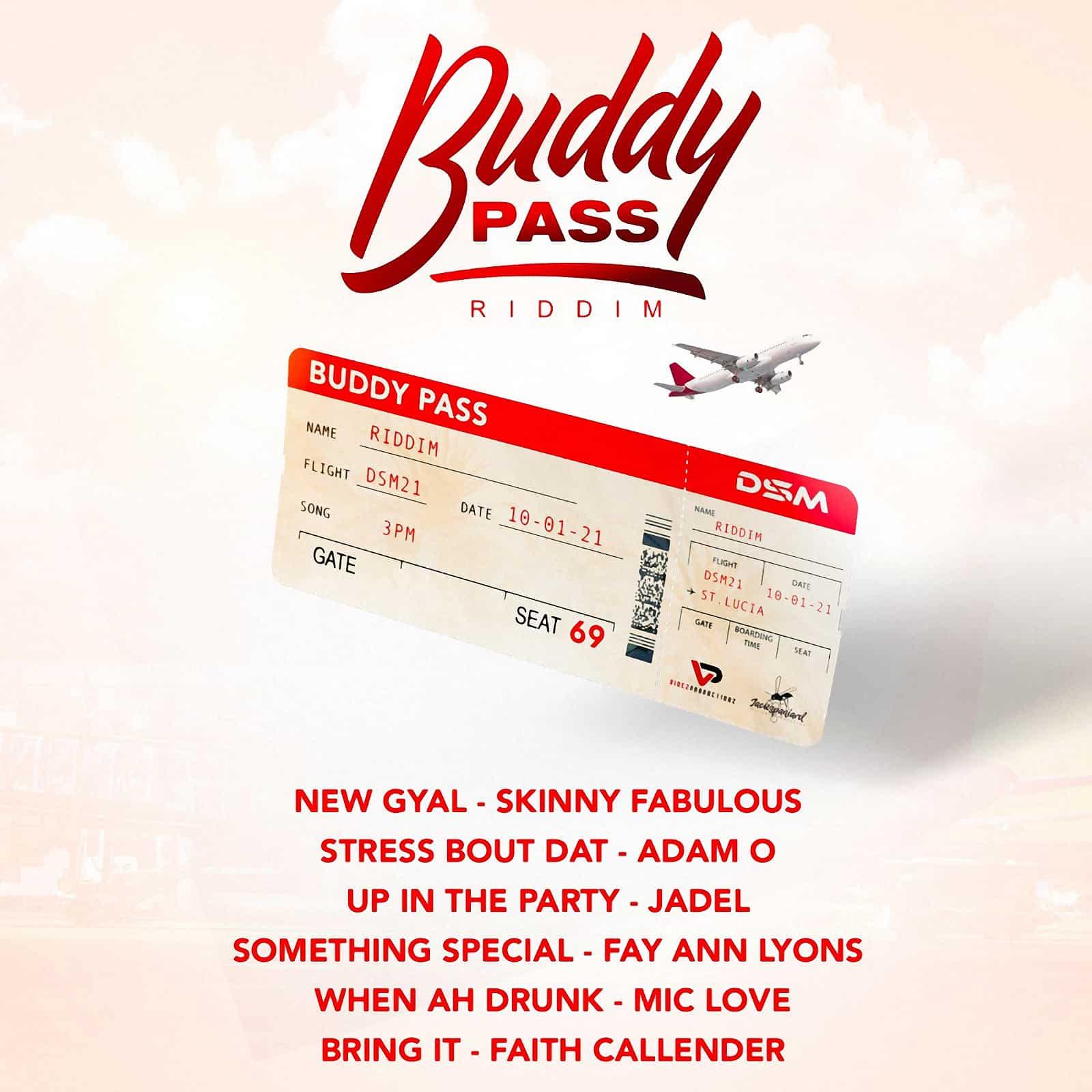 Buddy Pass Riddim
