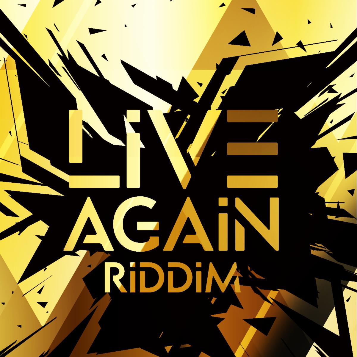 Live Again Riddim