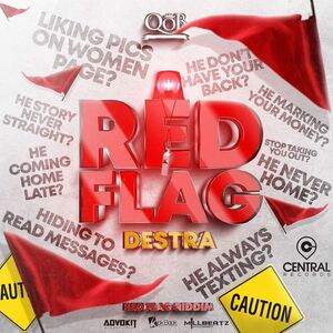 Destra Red Flags