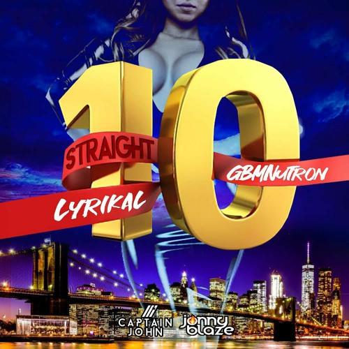 "Lyrikal x GBM Nutro ""Straight 10"""